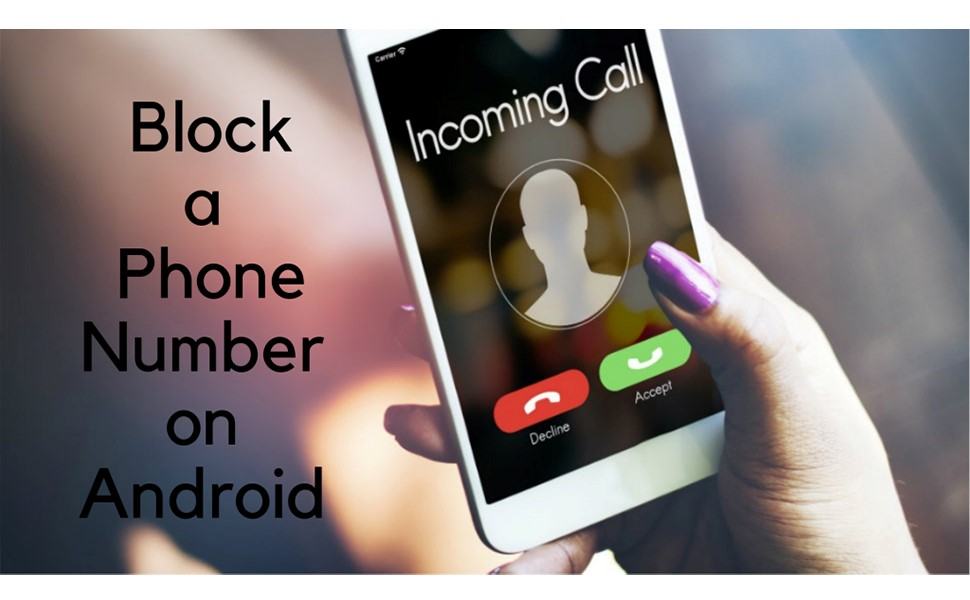 Block Phone Number Android